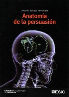 Anatomía de la persuasión